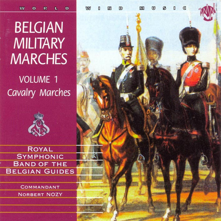 Belgium Military Marches Vol. 1