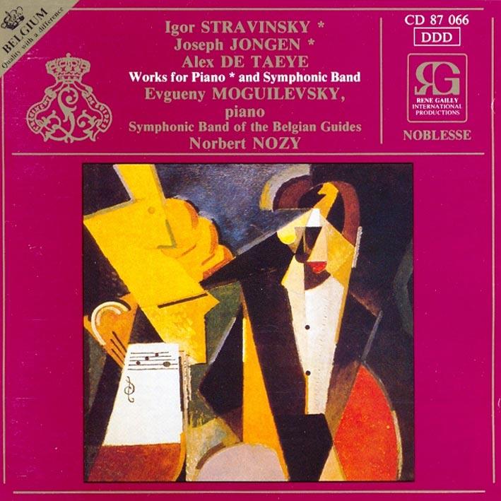 Igor Stravinsky - Joseph Jongen - Alex De Taeye